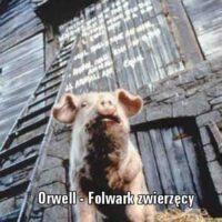 Folwark zwierzęcy George'a Orwella