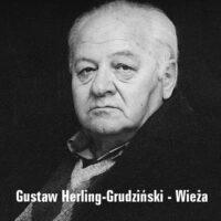 Gustaw Herling-Grudziński – Wieża