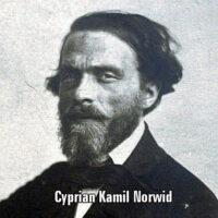 Życie i twórczość Cypriana Kamila Norwida