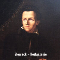 Rozłączenie – Juliusz Słowacki
