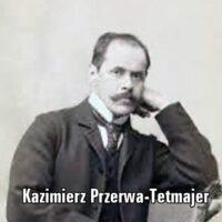 Twórczość Kazimierza Przerwy-Tetmajera