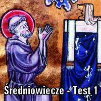 Średniowiecze – TEST 1
