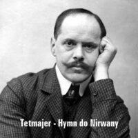 Hymn do Nirwany – Kazimierz Przerwa-Tetmajer