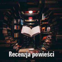Recenzja powieści