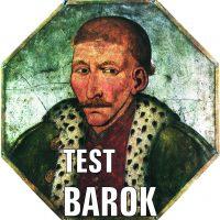 TEST z wiedzy o baroku z komentarzem