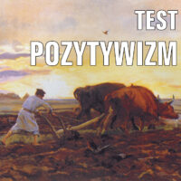 Pozytywizm – TEST 3