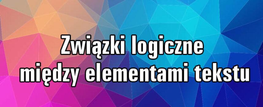Związki logiczne międzyelementami tekstu