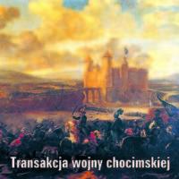 Transakcja wojny chocimskiej Wacława Potockiego