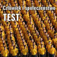 Człowiek i społeczeństwo TEST