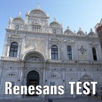 TEST z wiedzy o renesansie z komentarzem cz. 1