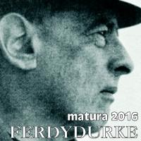 Matura 2016  FERDYDURKE
