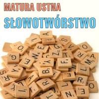 Słowotwórstwo – tworzenie wyrazów z wyrazów