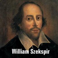 William Szekspir – sylwetka twórcy