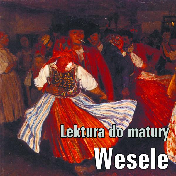 Aleklasa Wesele Wyspiańskiego