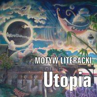 Utopia (światy alternatywne)