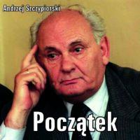 Początek – Andrzej Szczypiorski