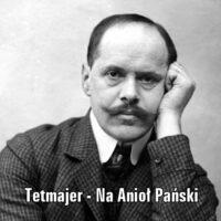 Na Anioł Pański – Kazimierz Przerwa-Tetmajer