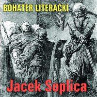 Jacek Soplica – Ksiądz Robak