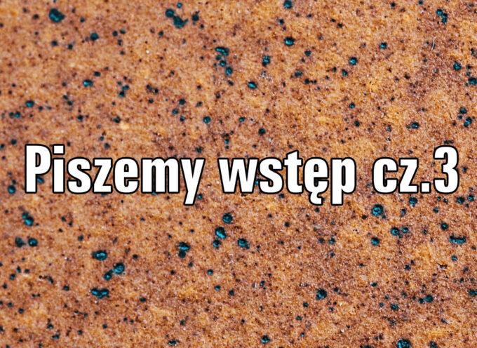 Piszemy wstęp cz. 3
