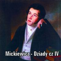 Dziady część IV – Adam Mickiewicz