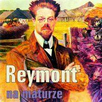 Reymont na maturze