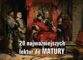 20 najważniejszych lektur do matury