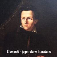 Juliusz Słowacki – jego rola w literaturze polskiej