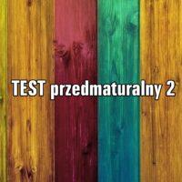 TEST przedmaturalny 2