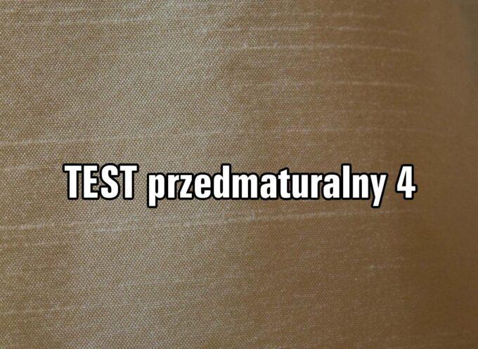 TEST przedmaturalny 4