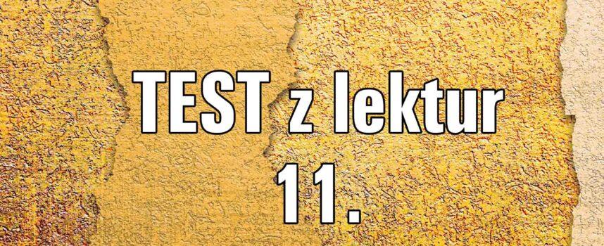 TEST z lektur 11.