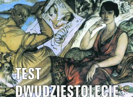 TEST z dwudziestolecia międzywojennego cz. 2.