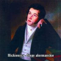 Adam Mickiewicz – Stepy akermańskie