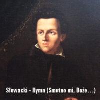 Hymn (Smutno mi, Boże…) – Juliusz Słowacki