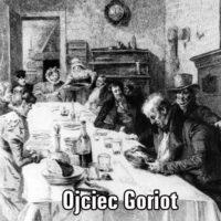 Obraz społeczeństwa Paryża w Ojcu Goriot Balzaka