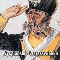 Warszawianka – Stanisław Wyspiański