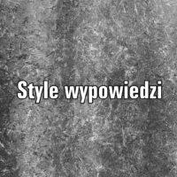 Style wypowiedzi