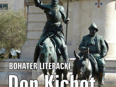 Don Kichot – bohater literacki