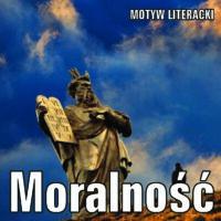 Moralność – motyw literacki