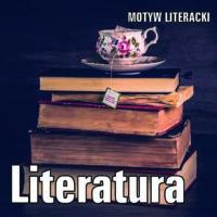 Literatura – motyw literacki