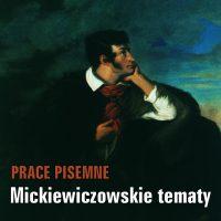 Mickiewiczowskie tematy