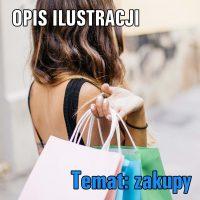 Temat: zakupy (Opis ilustracji)