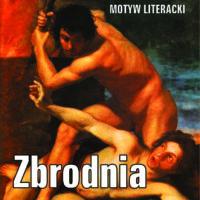 Zbrodnia (Zło) – motyw literacki