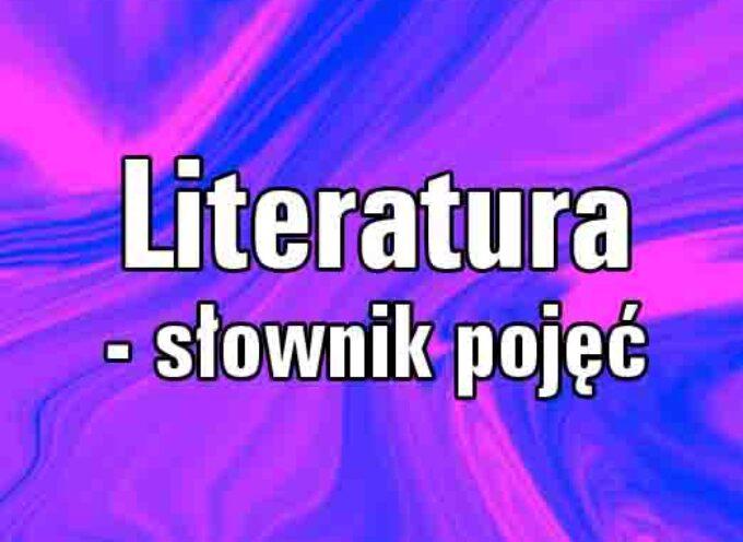 Literatura – słownik pojęć