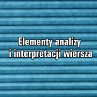 Elementy analizy i interpretacji wiersza
