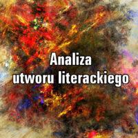 Analiza utworu literackiego