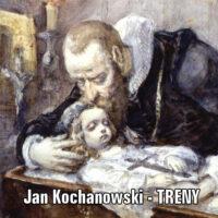 Treny Kochanowskiego na maturze