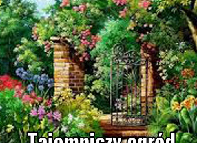 Frances Eliza Burnett – Tajemniczy ogród