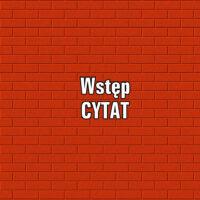 Jak zacząć? Wstęp – CYTAT