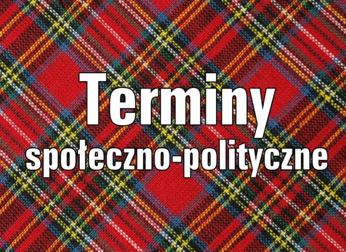 Najważniejsze terminy społeczno-polityczne do matury
