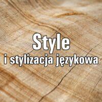 Style i stylizacja językowa